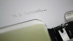 Typing To be continued on Typewriter - stock footage