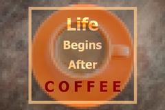 Life begins after coffee inspirational quote Stock Photos