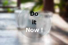 Do it now inspirational quote Kuvituskuvat