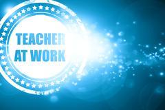 Blue stamp on a glittering background: teacher at work Stock Illustration