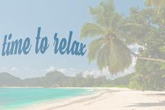 Phrase Time to relax on Tropical beach background - stock photo