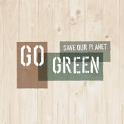 Go Green Message on Wooden Board - stock illustration