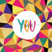 Thank you! On colorful aged triangles pattern. Grunge layers can be easy edit - stock illustration