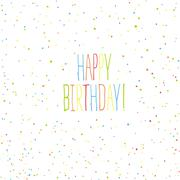 Happy birthday card. Chaotic colorful dots background - stock illustration