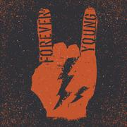 Forever young. Grunge lettering with Rock On gesture and thunderbolt. Stencil - stock illustration