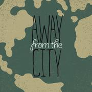 """Stock Illustration of Hand drawn exploration quote. """"Away from the city""""."""