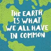 "Earth day quotes inspirational. ""The earth is what we all have in common"". Pa Stock Illustration"