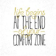 "Motivational quote ""Life begins at the end of your comfort zone"" Stock Illustration"