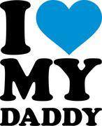 I love my Daddy - stock illustration