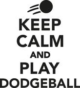 Keep calm and play dodgeball - stock illustration