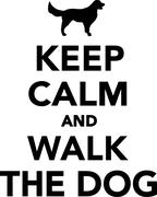 Keep calm nad walk the dog - stock illustration