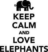 Keep calm and love elephants Stock Illustration