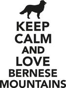 Keep calm and love Bernese mountains - stock illustration