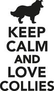 Keep calm and love collies Stock Illustration