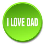 I love dad green round flat isolated push button Stock Illustration