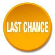 last chance orange round flat isolated push button - stock illustration