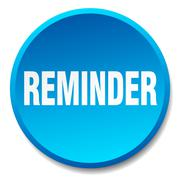 reminder blue round flat isolated push button - stock illustration