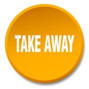 take away orange round flat isolated push button - stock illustration