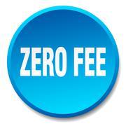 zero fee blue round flat isolated push button - stock illustration