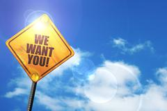 Yellow road sign with a blue sky and white clouds: we want you! - stock illustration