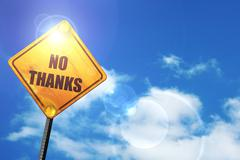 Yellow road sign with a blue sky and white clouds: no thanks sig - stock illustration