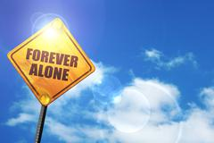 Yellow road sign with a blue sky and white clouds: forever alone - stock illustration