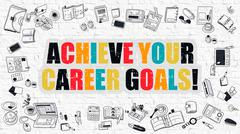 Achieve Your Career Goals Concept. Multicolor on White Brickwall - stock illustration