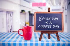 Composite image of everyday is a coffee day Stock Photos