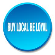 buy local be loyal blue round flat isolated push button - stock illustration