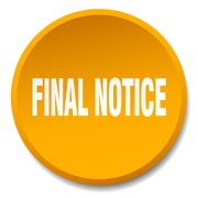 Final notice orange round flat isolated push button Stock Illustration