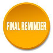 Final reminder orange round flat isolated push button Stock Illustration