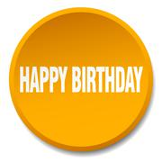 happy birthday orange round flat isolated push button - stock illustration