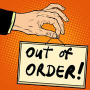 Hand holding a sign out of order - stock illustration