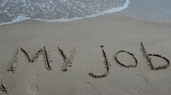 The inscription my job on sand. - stock footage