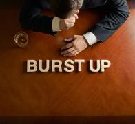 Phrase Burst Up and devastated man composition Stock Photos