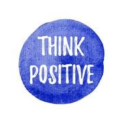 Think Positive vector on hand drawn blue watercolor background illustration Stock Illustration