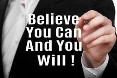 Believe You Can And You Will - stock photo