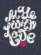 Made With Love hand lettering inscription, calligraphy quote Stock Illustration