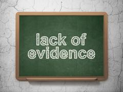 Law concept: Lack Of Evidence on chalkboard background - stock illustration