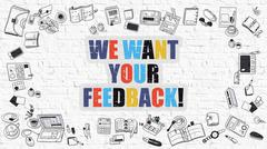 Multicolor We Want Your Feedback on White Brickwall. Doodle Sty - stock illustration