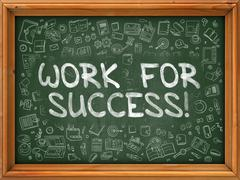 Hand Drawn Work for Success on Green Chalkboard - stock illustration
