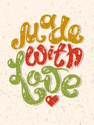 Made With Love hand lettering inscription, calligraphy quote - stock illustration