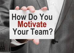 How Do You Motivate Your Team - stock photo