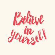 Believe in yourself. Hand drawn lettering poster Stock Illustration