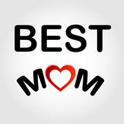 Best Mom  - stock illustration
