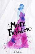 Watercolor poster lettering more fashion - stock illustration