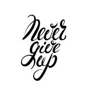 Never give up lettering Stock Illustration