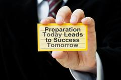Preparation Today Leads to Success Tomorrow - stock photo