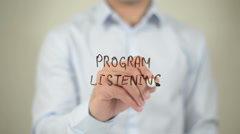 Program Listening , man writing on transparent screen Stock Footage