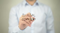 Illegal Download , man writing on transparent screen Stock Footage